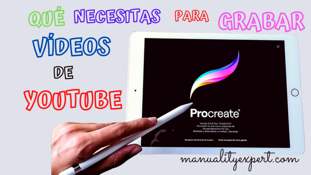 QUE NECESITAS PARA GRABAR VIDEOS DE YOUTUBE
