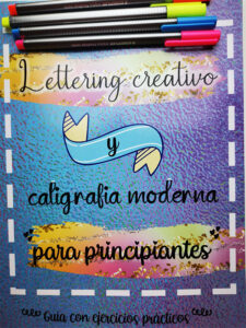 Libro lettering creativo y caligrafía moderna para principiantes